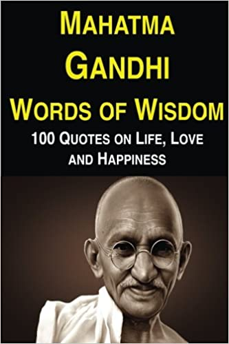 mahatma gandhi words of wisdom quotes on life love and