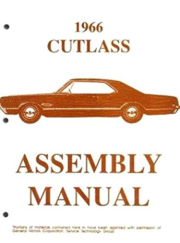 (FULLY ILLUSTRATED 1966 OLDSMOBILE CUTLASS, F-85 & 442 FACTORY ASSEMBLY INSTRUCTION MANUAL - OLDS 66)
