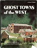 Ghost Towns of the West, William Carter, 0376053216