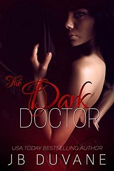 The Dark Doctor by [Duvane, JB ]