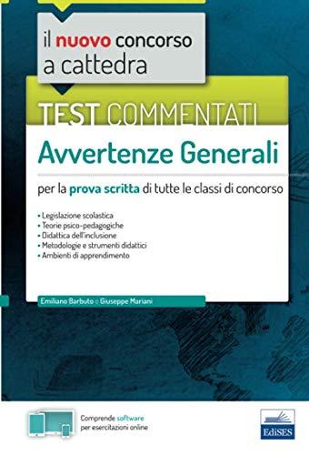 Test commentati - Avvertenze generali: per la prova scritta di tutte le classi di concorso (Concorso a Cattedra) (Italian Edition)