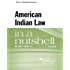 American Indian Law in a Nutshell, 6th