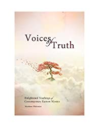 Voices of Truth: Enlightened Teachings of Contemporary Eastern Mystics (English Edition)