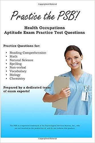Practice the PSB: Health Occupations Aptitude Exam Practice Test