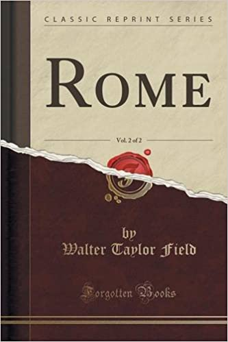 Rome, Vol. 2 of 2 (Classic Reprint)