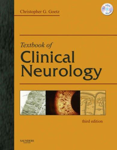 Textbook of Clinical Neurology, 3e (Goetz, Textbook of Clinical Neurology)