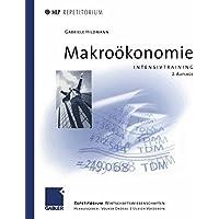 Makroökonomie: Intensivtraining (MLP Repetitorium: Repetitorium Wirtschaftswissenschaften)