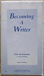 Becoming A Writer (Orin Meditations) by Sanaya Roman (2000-01-01)