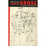 George Grosz: Art and Politics in the Weimar Republic by Beth Irwin Lewis (1991-11-25)