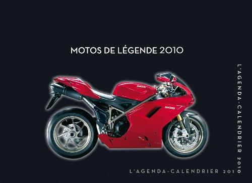AGENDA CALENDRIER MOTOS DE LEGENDE 2010