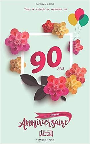 Joyeux Anniversaire 90 Ans Thème Girly Livre à
