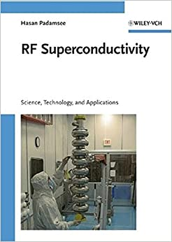 RF Superconductivity: Science, Technology, and Applications (v. 2)