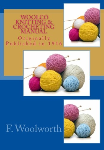 Woolco Knitting & Crocheting Manual pdf epub