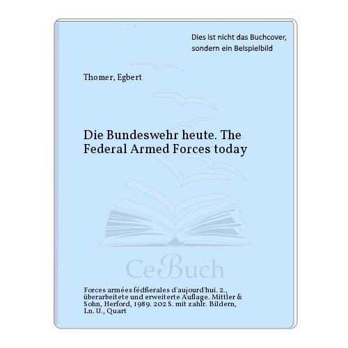 Die Bundeswehr - heute