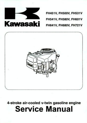Kawasaki, Service Manual, 4 Stroke Air-Cooled Gasoline Engines, FH451V, FH500V, FH531V, FH541V, FH508V, FH601V, FH641V, FH680V, FH721V,