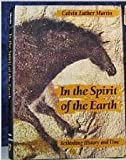 In the Spirit of the Earth : Rethinking History and Time, Martin, Calvin Luther, 0801843588