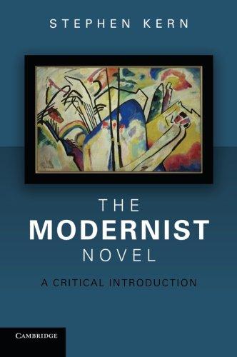 The Modernist Novel: A Critical Introduction