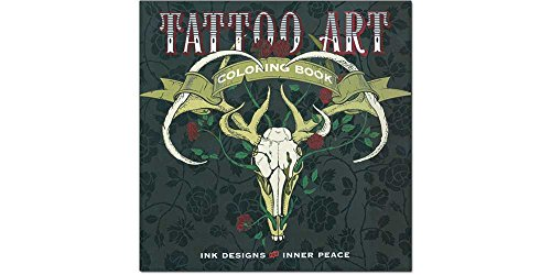 Tattoo Art Coloring Book: Ink Designs for Inner Peace (Serene Coloring)