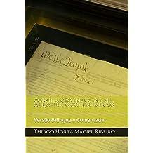 Constituição Americana, Bill of Rights e as outras Emendas: Versão Bilíngue e Comentada