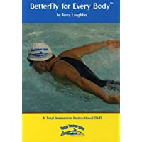 Better Fly for Every Body - A Total Immersion (Swimming Instructional)
