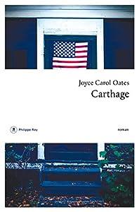 vignette de 'Carthage (Joyce Carol OATES)'