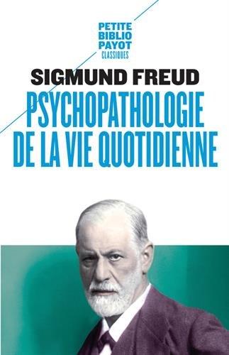 Psychopathologie de la vie quotidienne PDF