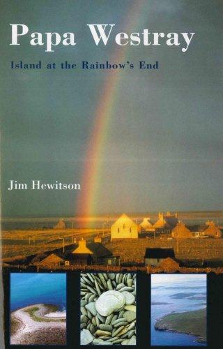 Papa Westray: Island at the rainbow's end