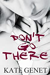 Don't Go There (English Edition)
