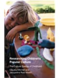 Researching Children's Popular Culture: The Cultural Spaces of Childhood (Media, Education and Culture)