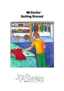 Mi-Stories(tm) Getting Dressed