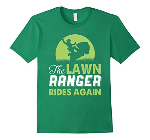 Mens The Lawn Ranger Rides Again - Funny Mowing T-shirt 2XL Kelly (Mowing The Lawn)