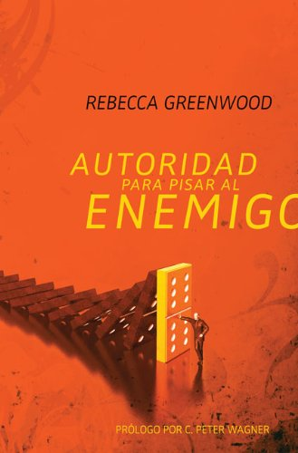 Download Autoridad para pisar al enemigo (Spanish Edition) PDF