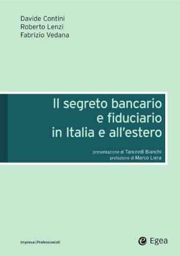 Segreto bancario e fiducario in Italia e all