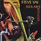 Flex-Able Leftovers by Steve Vai (1998-12-14)