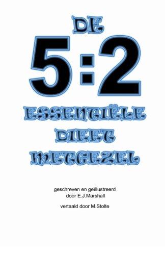 Read Online De 5:2 ESSENTIËLE DIEET METGEZEL (Dutch Edition) ebook