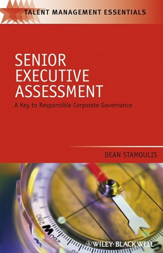 Senior Executive Assessment: A Key to Responsible Corporate Governance