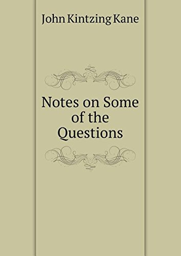 Download Notes on Some of the Questions ebook
