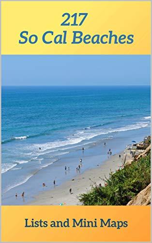 217 So Cal Beaches Lists and Mini Maps: Southern California ...