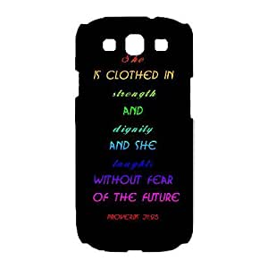 Unique Design Cases Ewsmx Samsung Galaxy S3 I9300 Cell Phone Case Bible Quote Proverbs 31£º25 Printed Cover Protector