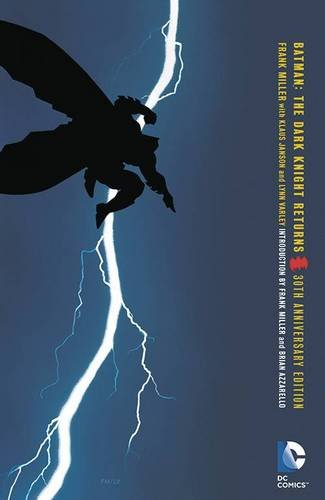 Batman: The Dark Knight Returns 30th Anniversary Edition (Dark Knight Collection)