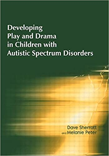 Developing Play and Drama in Children with Autistic Spectrum