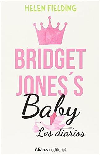 Bridget Joness baby : los diarios (Spanish) Paperback – June 1, 2018