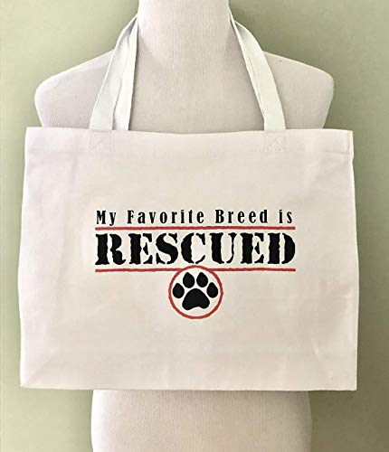Rescue Tote Bag My Favorite Breed Is Rescued Animal Rescue