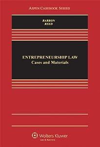 Entrepreneurship Law: Cases & Materials (Aspen Casebooks) from Aspen Publishers