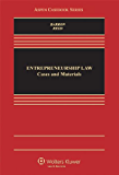 Entrepreneurship Law: Cases and Materials (Aspen Casebook)