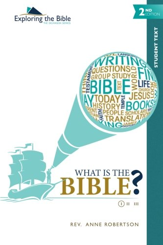 Download What Is the Bible? (Exploring the Bible: The Dickinson Series) (Volume 1) pdf