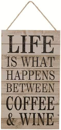 Life is What Happens Between Coffee & Wine Plaque/Sign by Carson, tan, black