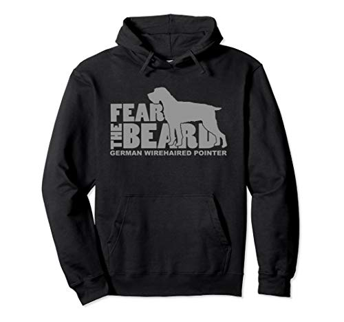 Fear the Beard - German Wirehaired Pointer Sweatshirt