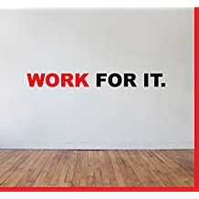 Work for it Home and Gym Motivate Wall Decal