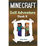 Minecraft: Self Adventure Choose Your Own Minecraft Path as Alex or Steve